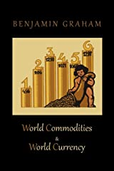 World Commodities & World Currency Paperback