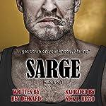 Sarge: F.I.S.T.S., Book 1 | Bey Deckard