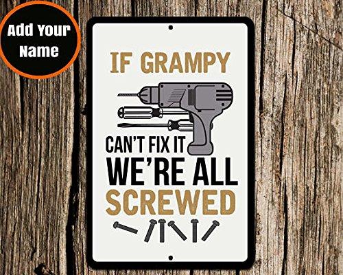 Señal de Grampy, If Grampy Cant Fix, señal de aluminio ...