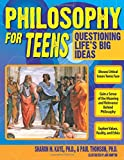 Philosophy for Teens: Questioning Life