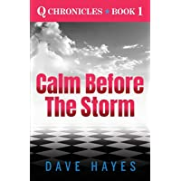 Calm before the Storm (Q Chronicles)