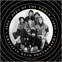 amazon eyes of the world grateful dead photography 1965 1995