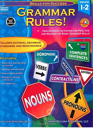 Grammar Rules!, Grades 1-2: High-Interest Activities for Practice and Mastery of Basic Grammar Skills (Skills for Success)