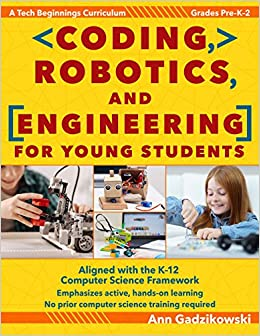 Amazon Com Coding Robotics And Engineering For Young Students A