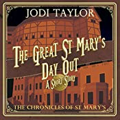 The Great St. Mary's Day Out: A Chronicles of St. Mary's Short Story | Jodi Taylor
