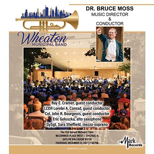 Municipal Band - 2017 Midwest Clinic: Wheaton Municipal Band (Live)