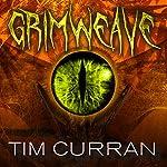 Grimweave | Tim Curran