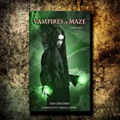 Vampires of Maze: Beautiful Immortals Series 2, Book 3 | Tim O'Rourke