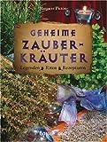 img - for Geheime Zauberkr uter: Legenden, Riten, Rezepturen book / textbook / text book