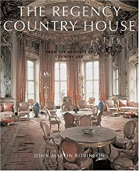 The Regency Country House: From the Archives of