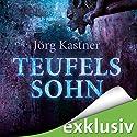 Teufelssohn Hörbuch von Jörg Kastner Gesprochen von: Erich Räuker