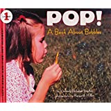 Pop! A Book About Bubbles (Turtleback School & Library Binding Edition) (Let's Read-And-Find-Out Science (Paperback))