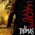 Butcher's Road Audiobook by Lee Thomas Narrated by Theodore Copeland