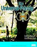 Das Universal-Prinzip, Rolf Böttner and Alexandra Lene, 3939330019