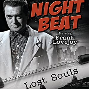 Night Beat: Lost Souls Radio/TV Program