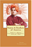 Sisters & Brothers of America (Illustrated): Swami Vivekananda's Speech  at World's Parliament of Religions, Chicago, 1893