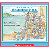 If You Sailed on the Mayflower (If You...)