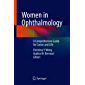 Women in Ophthalmology: A Comprehensive Guide for Career and Life