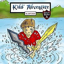 Kids' Adventure: Secret Keys of Healing: Adventure Stories for Kids Audiobook by Jeff Child Narrated by John H Fehskens
