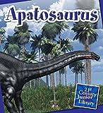 Apatosaurus (21st Century Junior Library: Dinosaurs)