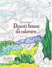 Dipinti famosi da colorare. Ediz. illustrata