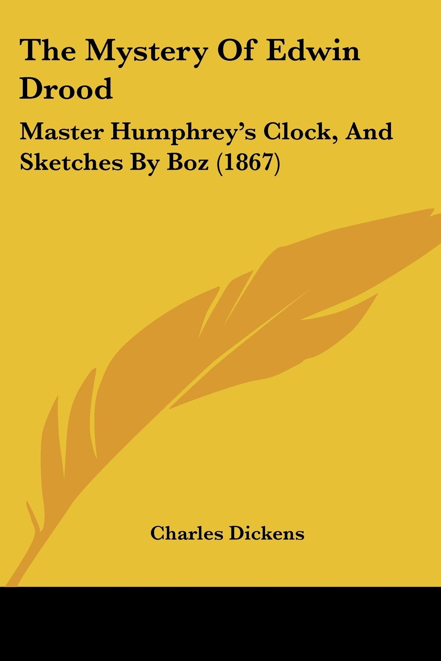 Download The Mystery Of Edwin Drood: Master Humphrey's Clock, And Sketches By Boz (1867) pdf