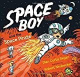 img - for Space Boy and the Space Pirate book / textbook / text book