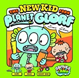 The New Kid from Planet Glorf, Arie Kaplan, 1434242722