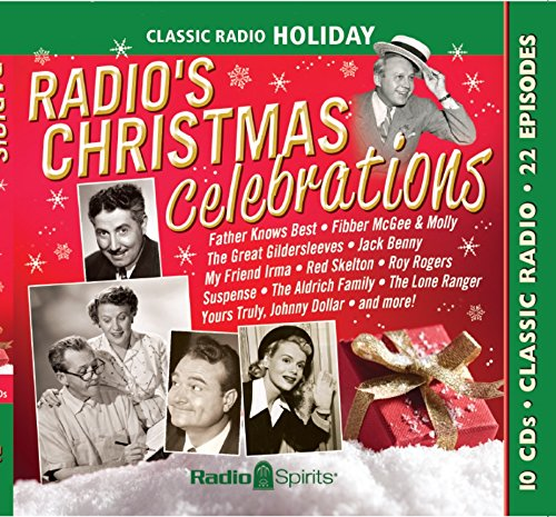 Radio's Christmas Celebrations (Old Time Radio) Christmas Broadcast Radio