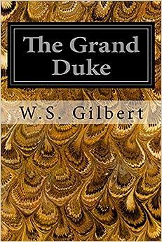 Book The Grand Duke: Or The Statutory Duel