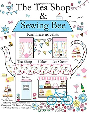book cover of The Tea Shop / Sewing Bee