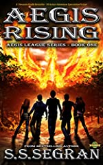 AEGIS RISING: An Epic Action-Adventure Fantasy Thriller (The Aegis League Series Book 1)