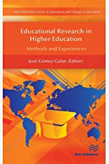 Educational Research in Higher Education: Methods and Experiences (River Publishers Series in Innovation and Change in Education - Cross-cultural Perspective) Hardcover