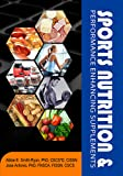 Sports Nutrition and Performance Enhancing Supplements by Abbie E Smith-Ryan & Jose Antonio (2013-08-02)
