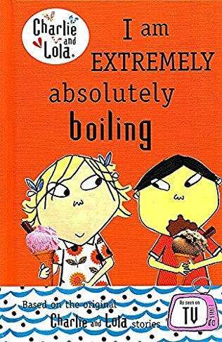 book cover of I Am Extremely Absolutely Boiling