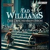 Der Drachenbeinthron (Das Geheimnis der Großen Schwerter 1)   Tad Williams