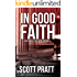 In Good Faith (Joe Dillard Series Book 2)