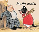 img - for Las Tres Cerditas/ The Three Little Pigs (Spanish Edition) by Frederic Stehr (2001-01-02) book / textbook / text book