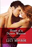 Heart of a Desert Warrior (Royal Brides Book 10)