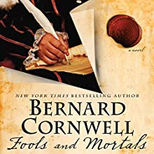 Fools and Mortals: A Novel Audiobook by Bernard Cornwell Narrated by Thomas Judd