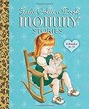 img - for Little Golden Book Mommy Stories (Little Golden Book Favorites) book / textbook / text book