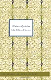 Nature Mysticism, John Edward Mercer, 1426493487