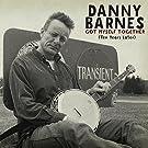 Got Myself Together by Danny Barnes (2015-05-04)