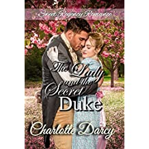 The Lady and the Secret Duke (Sweet Regency Romance Book 1)