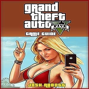 Grand Theft Auto V Game Guide Audiobook