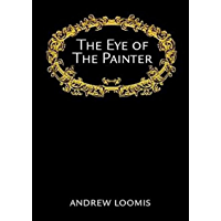 The Eye Of The Painter (English Edition)