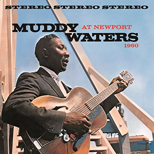 Muddy Waters At Newport 1960 (Live) (Water 1960)
