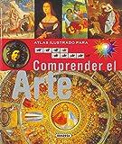 Comprender el arte / Understanding art (Spanish Edition)