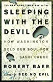 Sleeping with the Devil: How Washington Sold Our