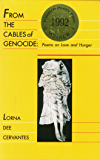 From the Cables of Genocide: Poems on Love and Hunger